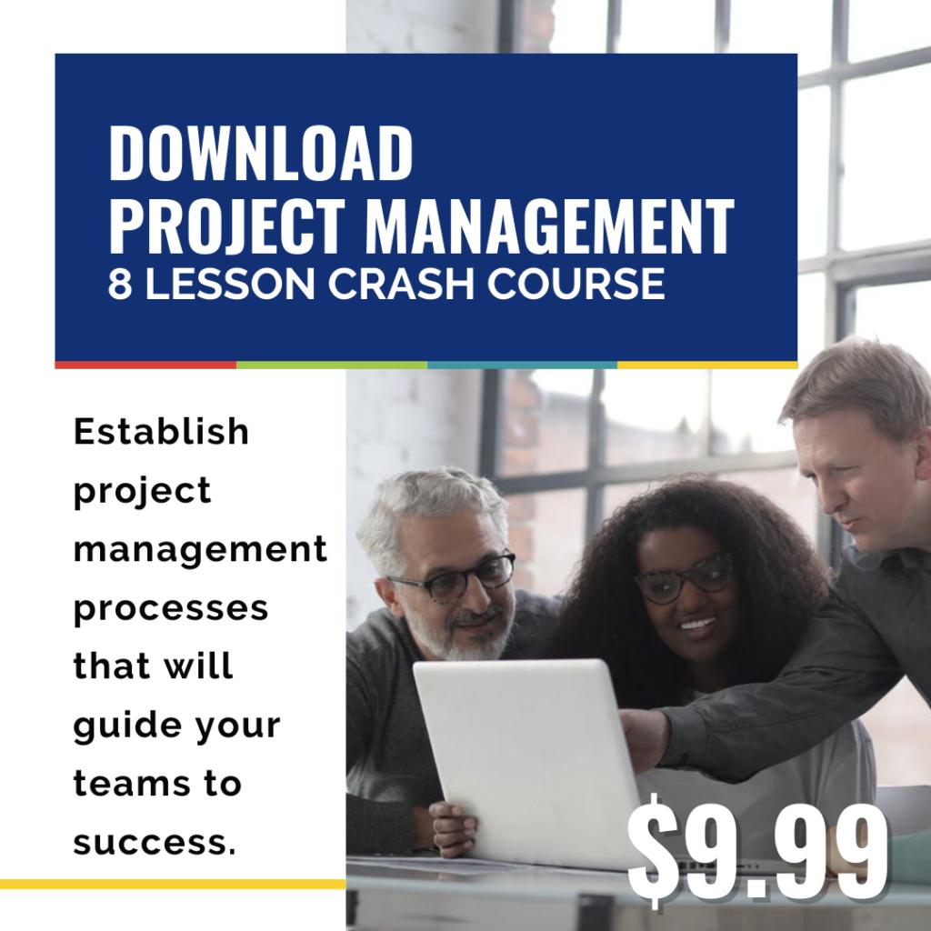 project management: 8 lesson crash course