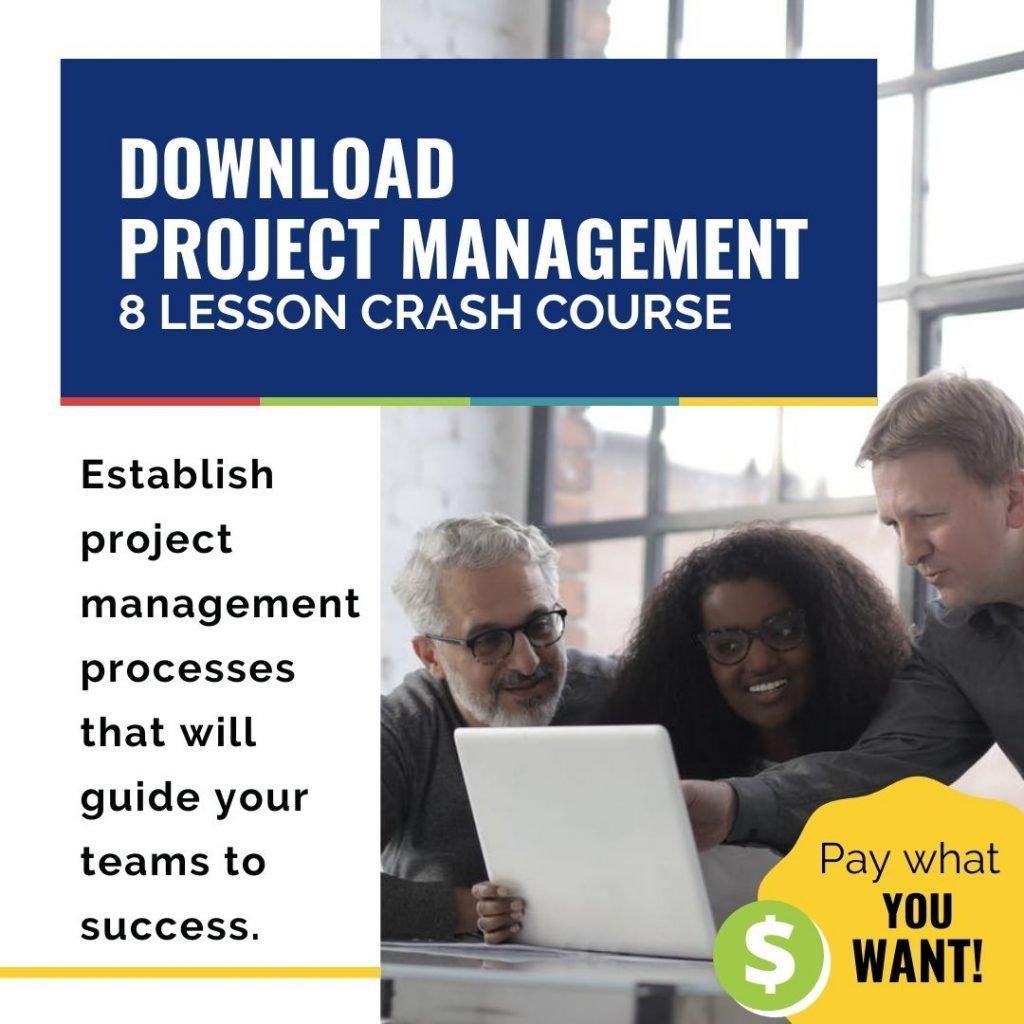 Project Management 8 Lesson Crash Course