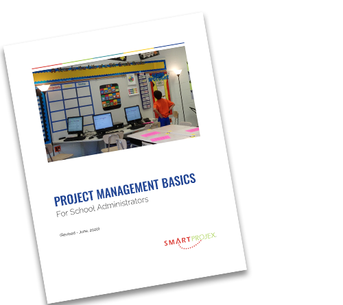 Project Management Basics for School Administrators